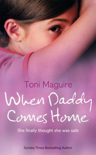 When Daddy Comes Home By Toni Maguire
