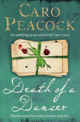 Death of a Dancer By Caro Peacock