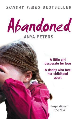 Abandoned By Anya Peters