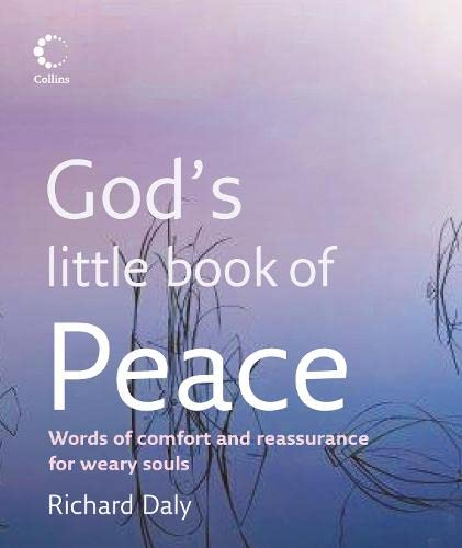 God's Little Book Of Peace By Richard Daly
