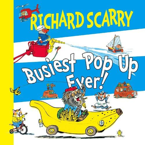 The Busiest Pop-up Ever! By Richard Scarry