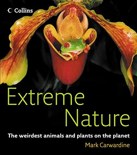 Extreme Nature By Mark Carwardine