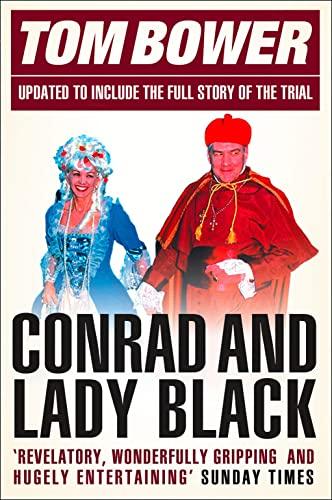 Conrad and Lady Black By Tom Bower