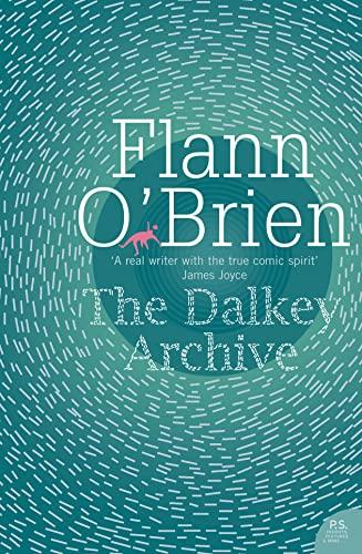 The Dalkey Archive (Harper Perennial Modern Classics) By Flann O?Brien