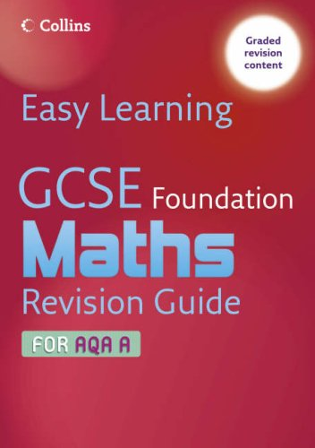 GCSE Maths Revision Guide for AQA A By Keith Gordon