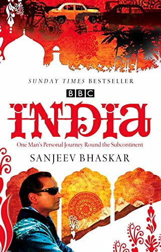 India with Sanjeev Bhaskar: One Man's Personal Journey Round the Subcontinent By Sanjeev Bhaskar