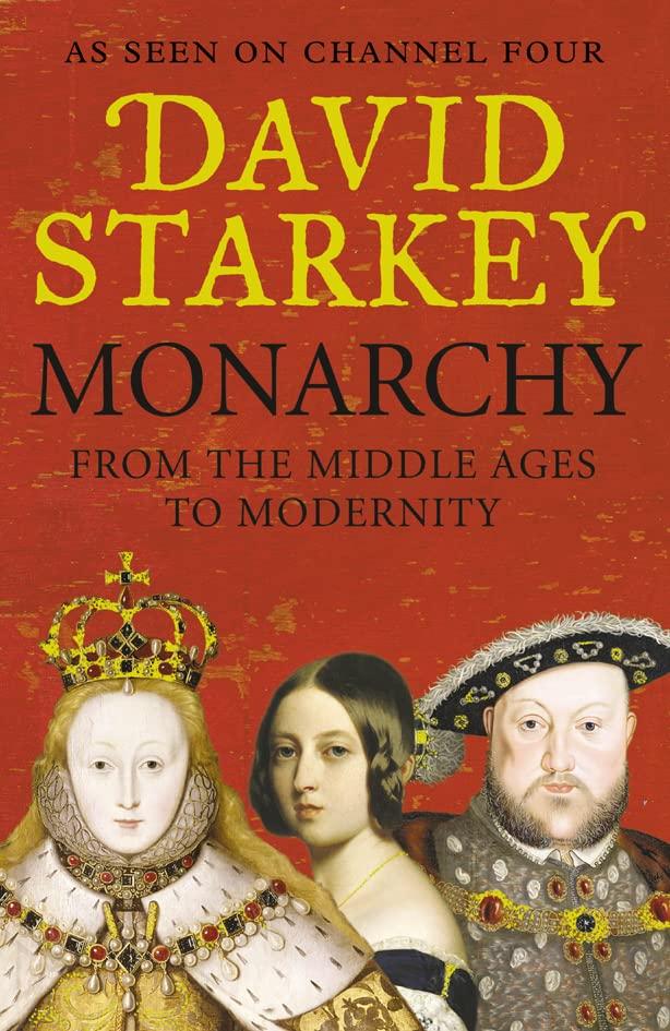 Monarchy By David Starkey