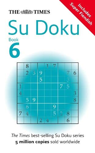 The Times Su Doku Book 6: 150 original puzzles: Bk. 6 By The Times Mind Games