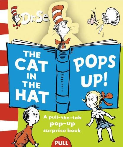 The Cat in the Hat Pops Up By Dr. Seuss