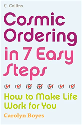 Cosmic Ordering in 7 Easy Steps By Carolyn Boyes