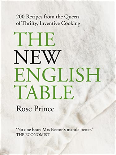 The New English Table By Rose Prince