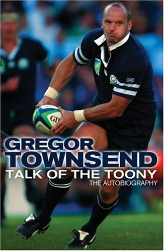 Talk of the Toony By Gregor Townsend
