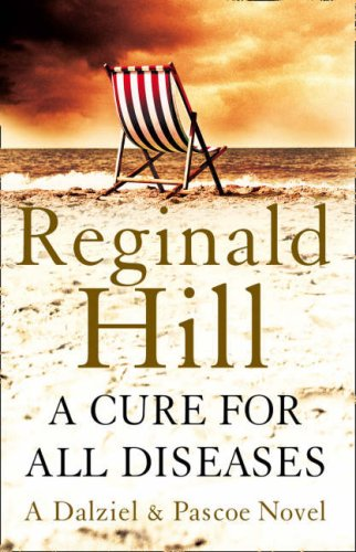 A Cure for All Diseases By Reginald Hill