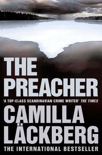The Preacher (Patrik Hedstrom and Erica Falck, Book 2) By Camilla Lackberg
