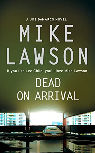 Dead on Arrival By Mike Lawson
