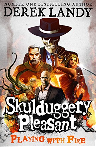 Playing with Fire (Skulduggery Pleasant - book 2) By Derek Landy