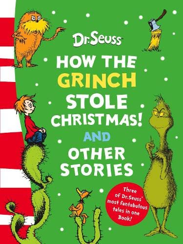 How the Grinch Stole Christmas! and Other Stories By Dr. Seuss