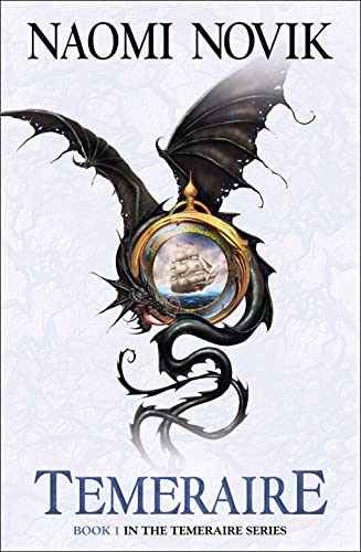 Temeraire (Temeraire 1) [a.k.a. His Majesty's Dragon] By Naomi Novik