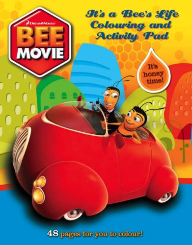 Bee Movie – It's a Bee's Life: Colouring and Activity Pad by Unknown Author