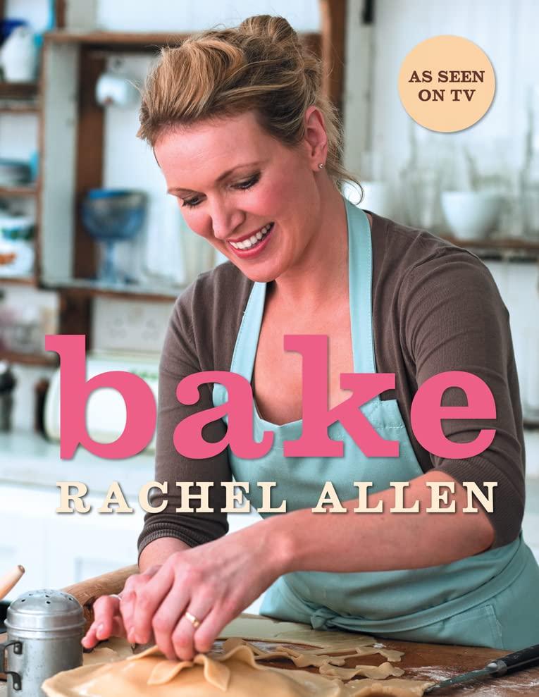 Bake By Rachel Allen