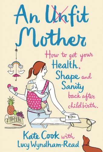 An Unfit Mother By Kate Cook