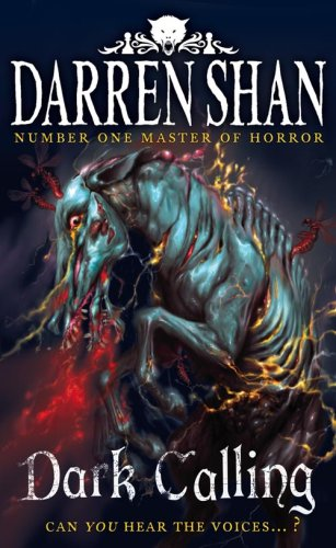 Dark Calling (The Demonata, Book 9) By Darren Shan