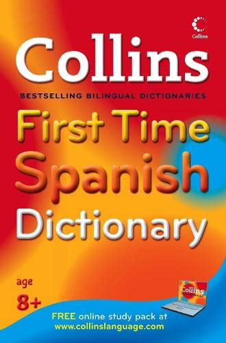 Collins First Time Spanish Dictionary By -