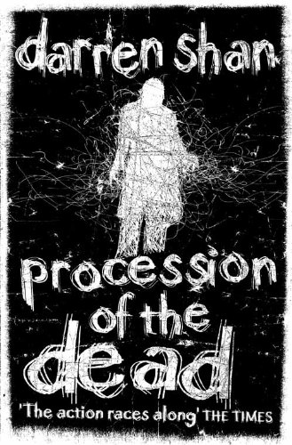 Procession of the Dead (The City Trilogy, Book 1) By Darren Shan
