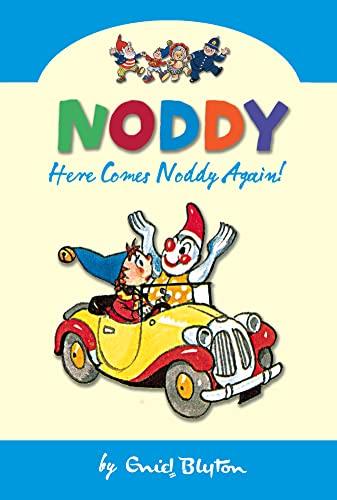 Here Comes Noddy Again By Enid Blyton