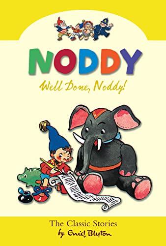 Well Done Noddy! By Enid Blyton