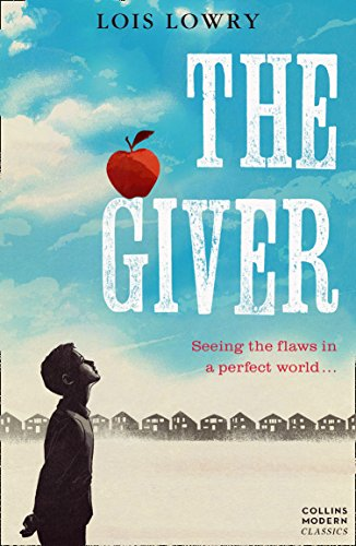 The Giver von Lois Lowry