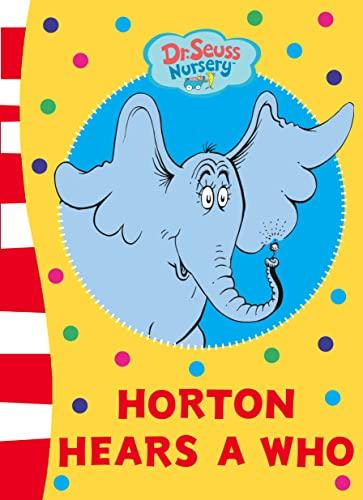 Horton Hears A Who Board Book By Dr. Seuss