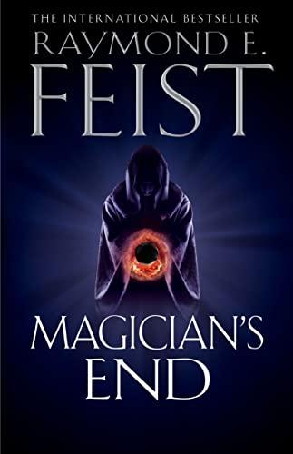 Magician's End By Raymond E. Feist
