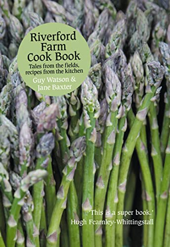 Riverford Farm Cook Book By Guy Watson