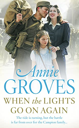 When the Lights Go On Again By Annie Groves