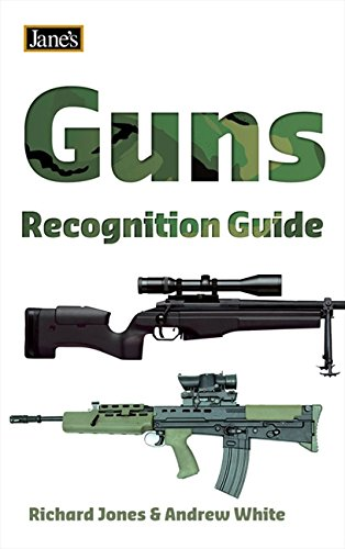 Guns Recognition Guide (Jane's) (Jane's Recognition Guide) By Richard Jones
