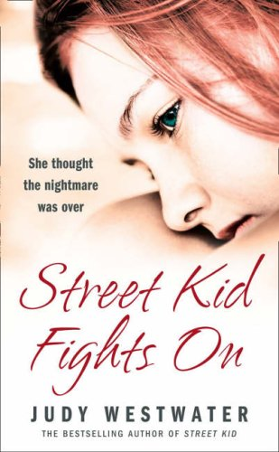 Street Kid Fights on By Judy Westwater