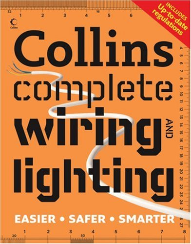 Collins Complete Wiring and Lighting By Albert Jackson