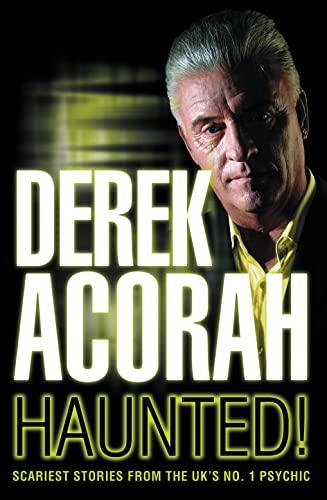 Haunted By Derek Acorah