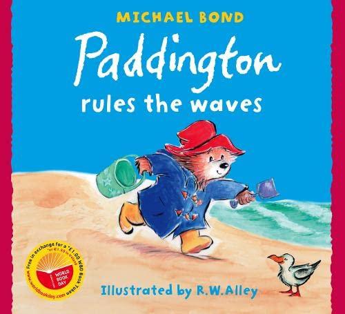 Paddington Rules the Waves By Michael Bond