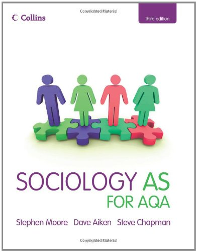 Collins A Level Sociology - Sociology AS for AQA By Stephen Moore