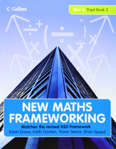 New Maths Frameworking - Year 8 Pupil Book 3 (Levels 6-7) By Kevin Evans