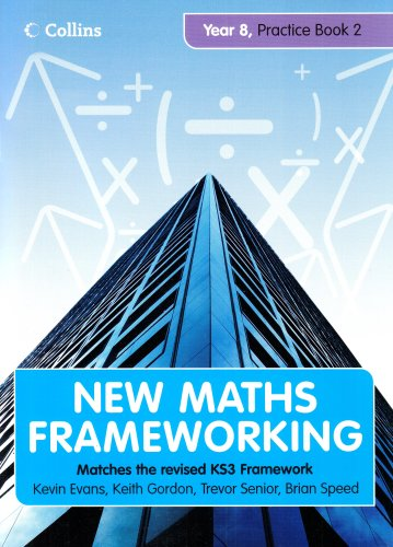 New Maths Frameworking - Year 8 Practice Book 2 (Levels 5-6) By Kevin Evans