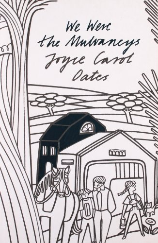 The Perennial Collection – We Were the Mulvaneys By Joyce Carol Oates