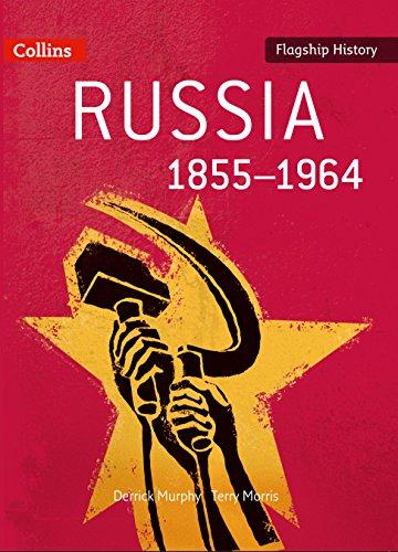 Russia 1855-1964 By Derrick Murphy