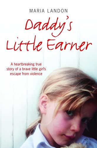 Daddy's Little Earner By Maria Landon