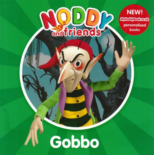 Gobbo (Noddy and Friends Character Books) By Enid Blyton