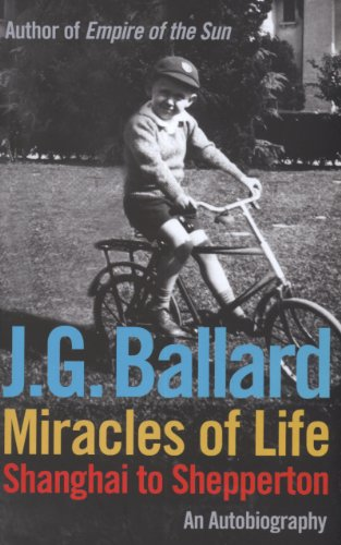 Miracles of Life By J. G. Ballard