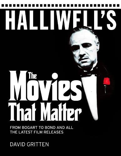 Halliwell's: the Movies That Matter: 2009 by David Gritten