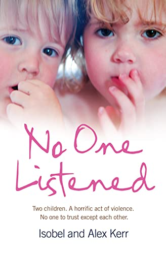 No One Listened By Isobel Kerr